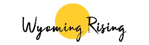 Wyoming Rising